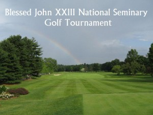 21st Annual Blessed John XXIII National Seminary Golf Tournament Monday, May 20 at The Weston Golf Club
