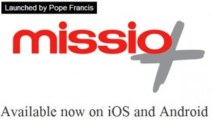 Pope Francis Launches Missio App