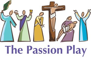 "Attention Young Actors – Help ""Perform"" the Passion Play on Palm Sunday!"