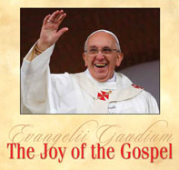 FAITH MATTERS: The Joy of the Gospel – A  Joy Ever New, A Joy Which is Shared
